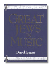 Great Jews in Music by David Lyman